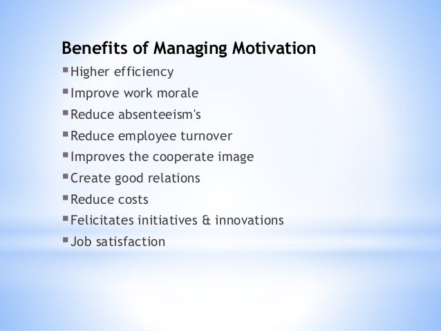 Motivating employees and creating job satisfaction
