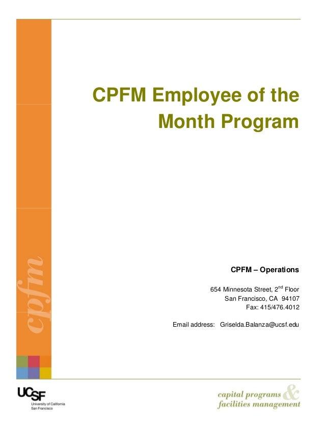 CPFM Employee of the      Month Program                         CPFM – Operations                  654 Minnesota Street, 2...
