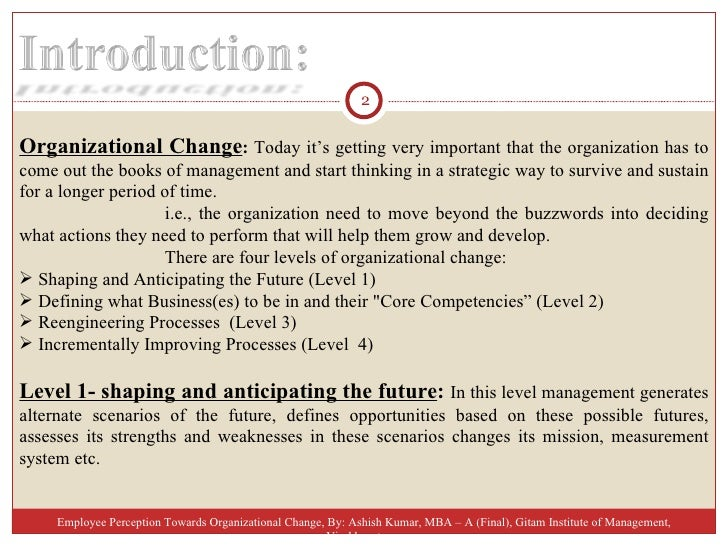 a study on employee perception towards Investigating the influence of employee attitude toward change and leadership style on change readiness by the perception of readiness for change may predict the employee's a recent research study conducted by holt et al (2007.