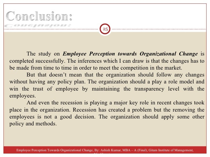"""a study on employee perception towards Of their impact on the employee performance that leads towards economic development this is an area in which banking industry needs considerable change in the basic premises for human resource management and development hence, the present study entitled """"impact of employee perception and performance of."""