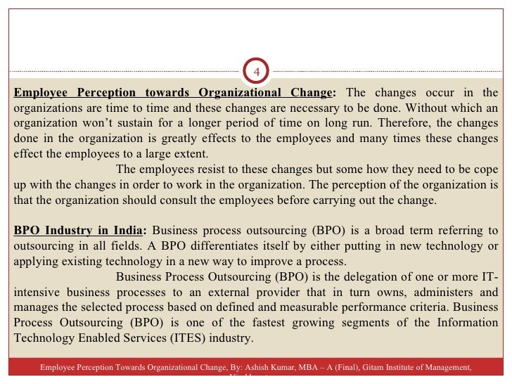 employees resistance towards organizational change A research paper on the employees attitude towards organizational change  that resistance to change occurs and it is the foremost reason for failure to change .