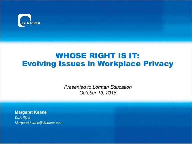 "the concerns over the issue of privacy in the workplace Its success in doing so has wreaked havoc on personal privacy,  ""mental  health problems are rising and workplace productivity is falling."