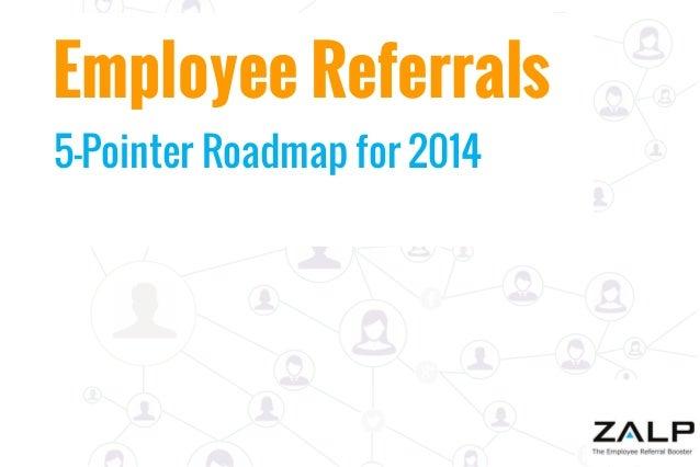 Employee Referrals 5-Pointer Roadmap for 2014