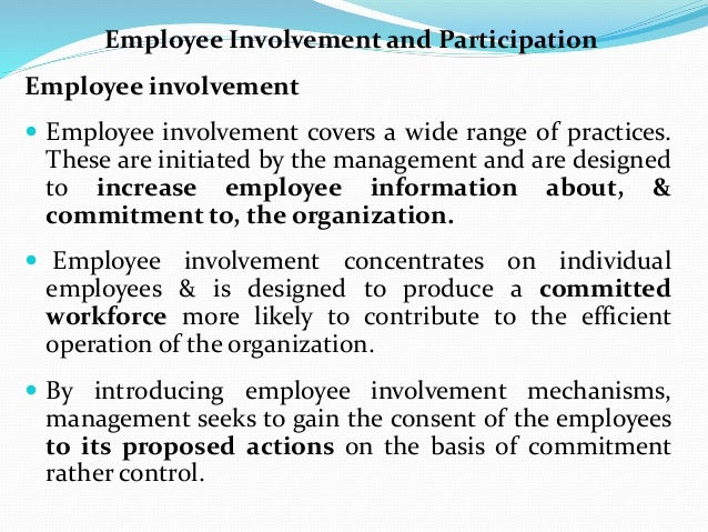 employee involvement and participation management essay Empowerment approach to human service management karon hill bshs/ 425 july 27,  empowerment approach to human service  essay on management and employee.