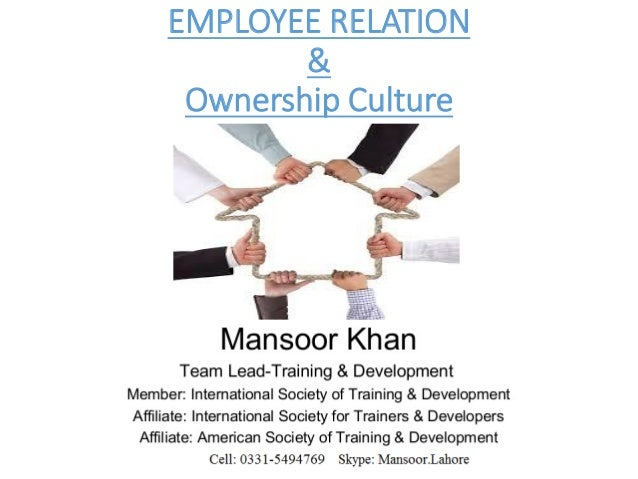EMPLOYEE RELATION & Ownership Culture
