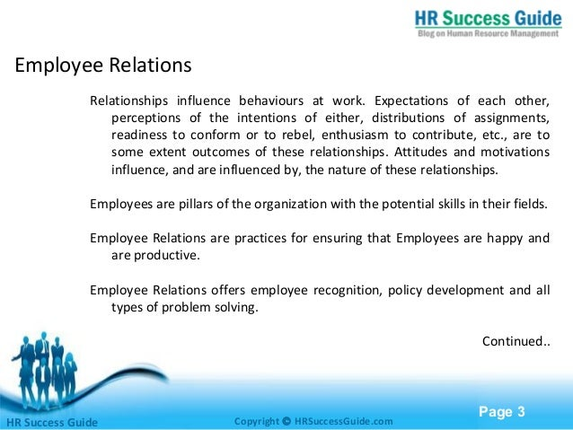employment relations 3 essay View this essay on managing employment relationship the relationships between labour and management can be contentious or amicable depending on the industry related topics: workplace bullying, employment, industrial relations, collective bargaining.