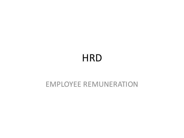 HRDEMPLOYEE REMUNERATION