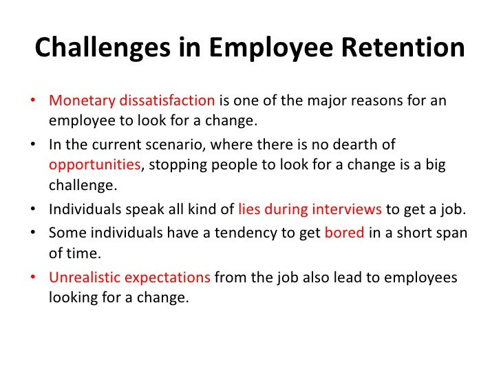 employee satisfaction and employee retention Job satisfaction factors are not necessarily the same as employee retention factors because not all job satisfaction factors will affect employee retention (lee and way 2010.