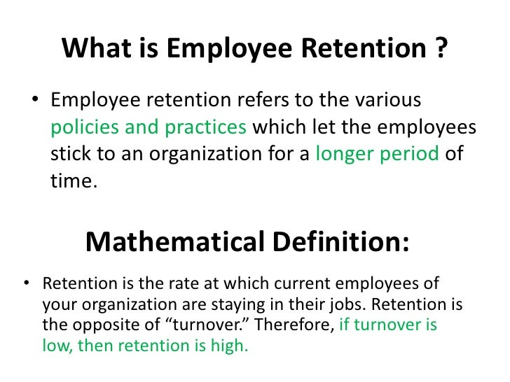 employement retention Employers ought to examine factors such as culture, compensation, and benefits that drive improved engagement, thereby leading to increased employee retention and decreased turnover in 2014, employee engagement is going to be more important than ever.