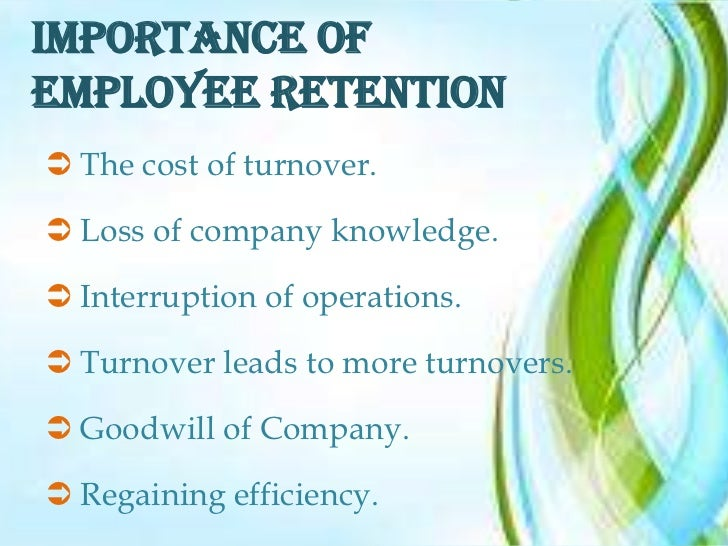 importance of employee retention during a Employers can retain their employees in 2017 by offering better compensation, flexibility, career mobility, and learning opportunities.