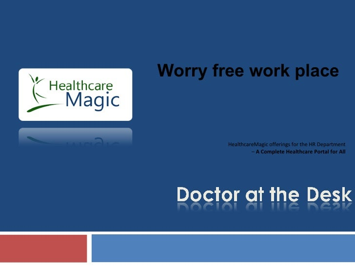 HealthcareMagic offerings for the HR Department –  A Complete Healthcare Portal for All Worry free work place