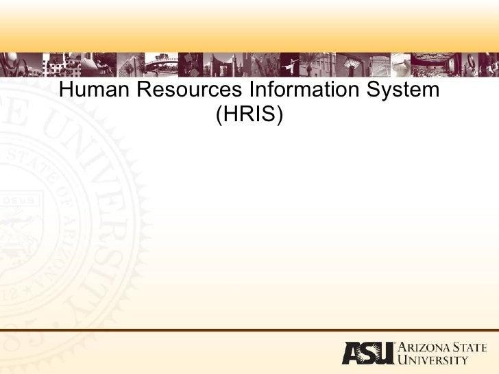 Human Resources Information System (HRIS)