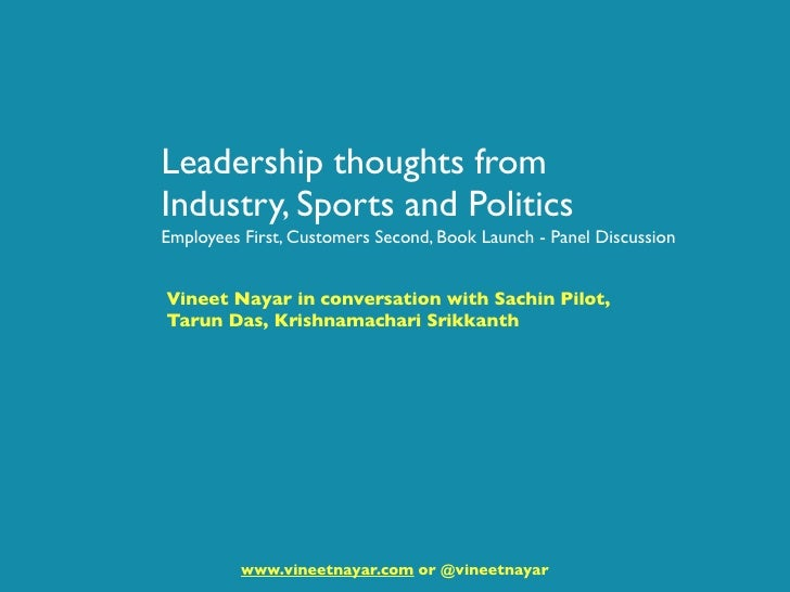 Leadership thoughts from Industry, Sports and Politics Employees First, Customers Second, Book Launch - Panel Discussion  ...