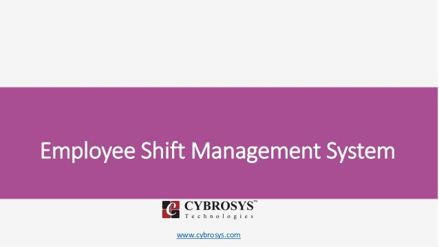 www.cybrosys.com Employee Shift Management System