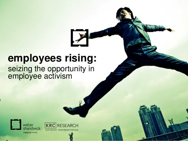 1 employees rising: seizing the opportunity in employee activism