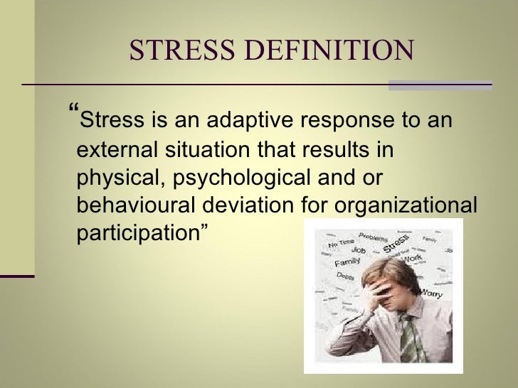 """definitions of stress The definition of stress looking up the origins of the word is somewhat helpful """"stress"""" has its origins in the latin word """"strictus"""", meaning """"drawn tight"""" this later developed into the middle english definition of stress as """"hardship or force exerted on a person for the purpose of compulsion""""."""