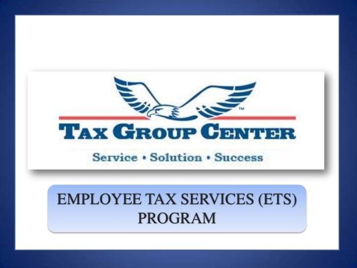 TM<br />EMPLOYEE TAX SERVICES (ETS) PROGRAM<br />