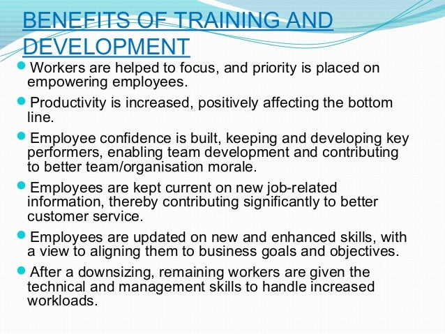 The role of Training and Development in the organization