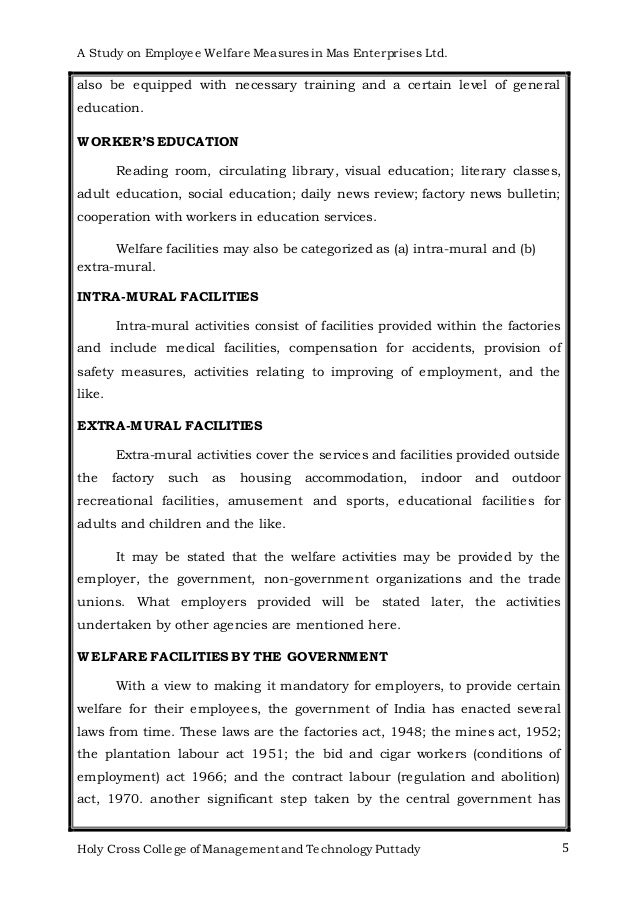thesis on employee welfare measures I introduction the dissertation work our mba is an important part of an our  curriculum  to study about the labour welfare measures provided by the kitex  ltd.