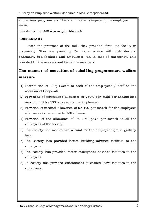 case study on employee welfare measures Effectiveness of employee welfare measures in steel industry - a case study of vsp vsp is one of the best among the steel manufacturing industries in the country for any organization, the workforce is the key to bring the development of the industry with greater responsibility.