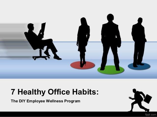 7 Healthy Office Habits: The DIY Employee Wellness Program