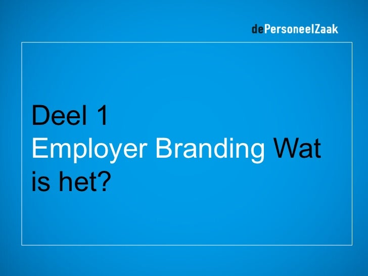 Employer branding = ... Slide 2