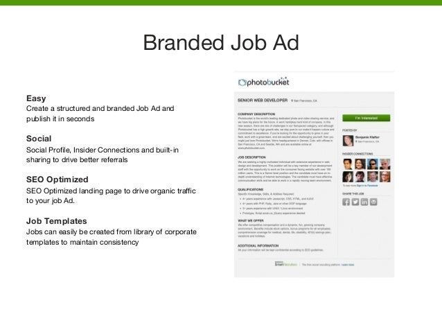 Easy Create a structured and branded Job Ad and publish it in seconds  Social Social Profile, Insider Connections and built...