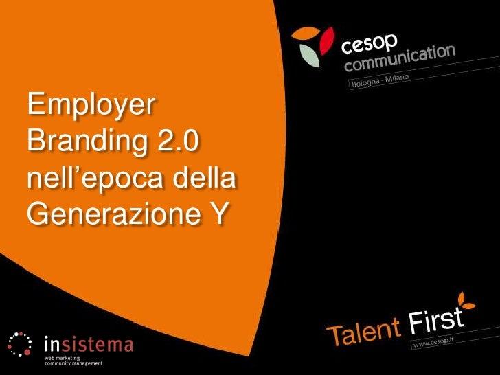 EmployerBranding 2.0 nell'epoca della Generazione Y<br />