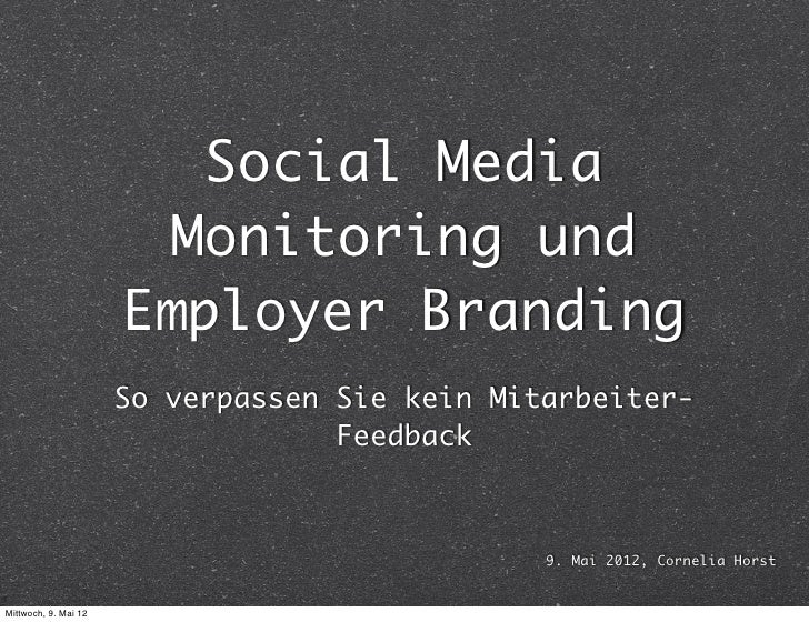 Social Media                       Monitoring und                      Employer Branding                      So verpassen...