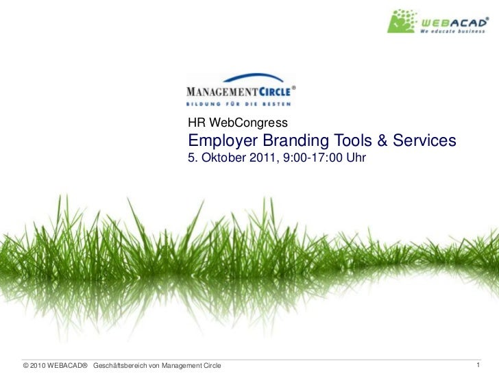 HR WebCongress<br />Employer Branding Tools & Services<br />5. Oktober 2011, 9:00-17:00 Uhr<br />