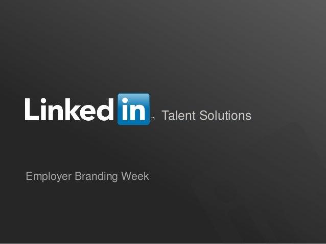 Talent Solutions  Employer Branding Week