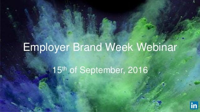 Employer Brand Week Webinar 15th of September, 2016