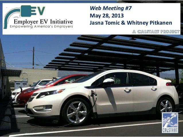 Web Meeting #7 May 28, 2013 Jasna Tomic & Whitney Pitkanen