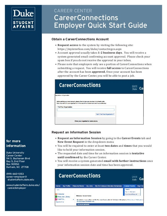 CAREER CENTER CareerConnections Employer Quick Start Guide for more information Duke University Career Center 114 S. Bucha...