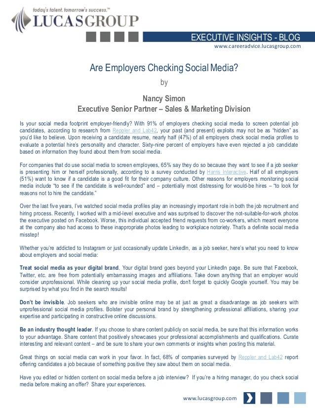 EXECUTIVE INSIGHTS - BLOG www.careeradvice.lucasgroup.com  Are Employers Checking Social Media? by  Nancy Simon Executive ...