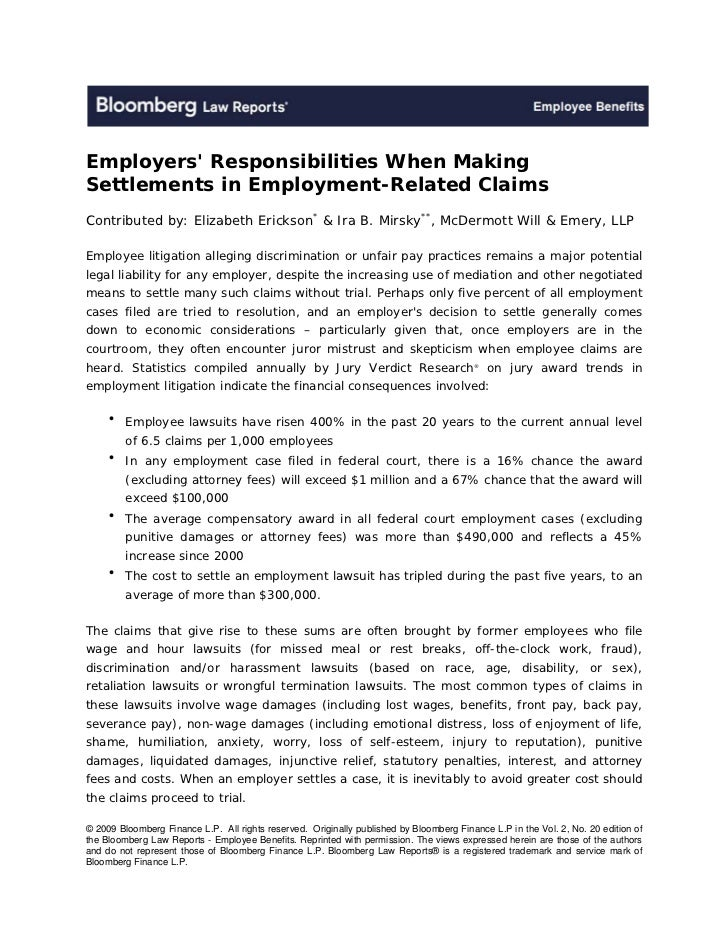 Employers Responsibilities When MakingSettlements in Employment-Related ClaimsContributed by: Elizabeth Erickson* & Ira B....