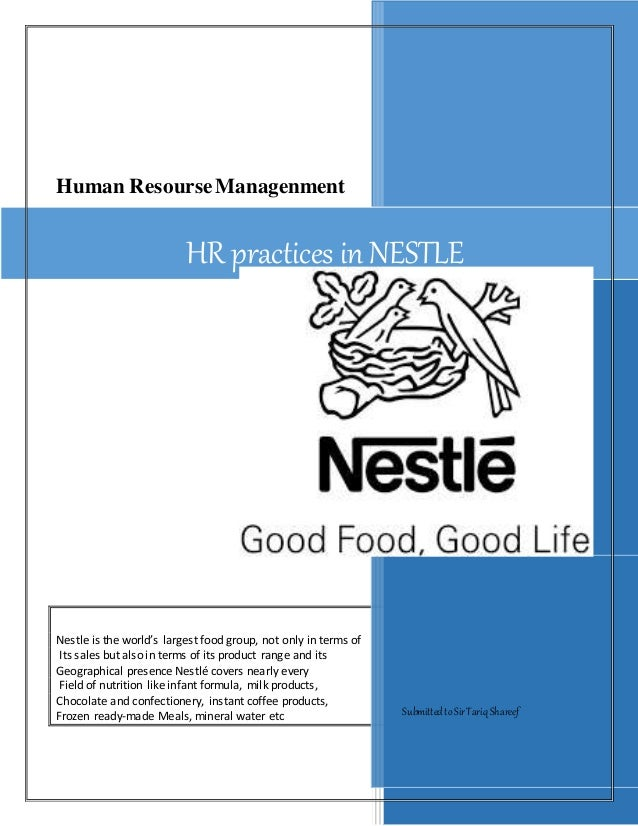hrm policy of nestle company Search um human resources manual: menu about the manual employment policies (hr-100) compensation (hr-200) benefits (hr-300)  dmca policy | accessibility.