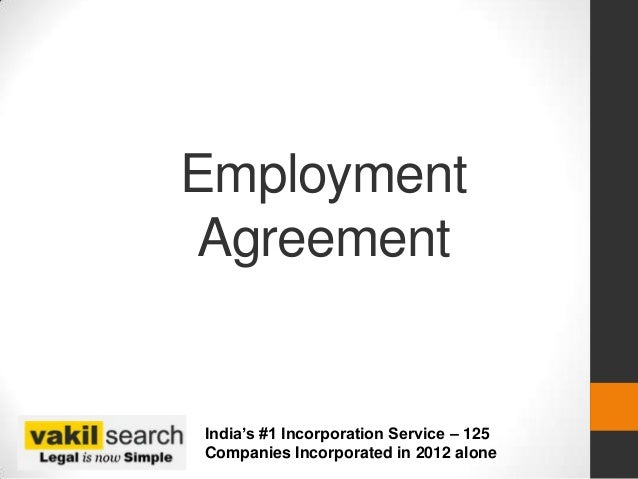 Employment AgreementIndia's #1 Incorporation Service – 125Companies Incorporated in 2012 alone