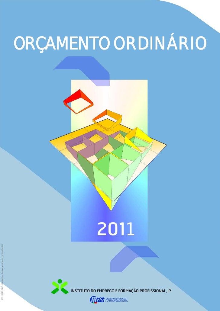 ORÇAMENTO ORDINÁRIO        2011