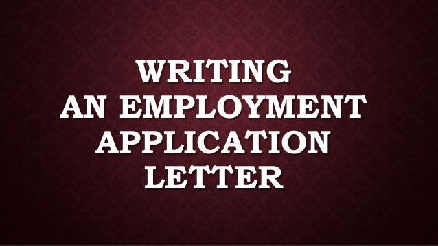 SEMI BLOCK FORMAT; 11. WRITING AN EMPLOYMENT APPLICATION ...