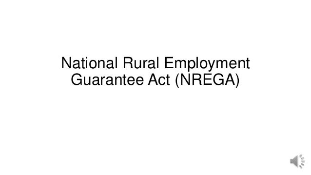 National Rural Employment Guarantee Act (NREGA)