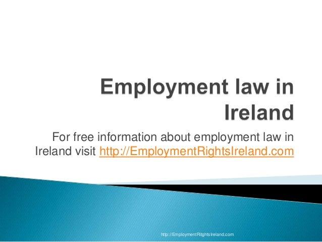 For free information about employment law inIreland visit http://EmploymentRightsIreland.com                       http://...