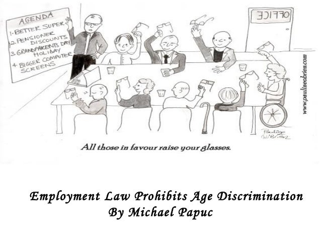 Employment law prohibits age discrimination presentation