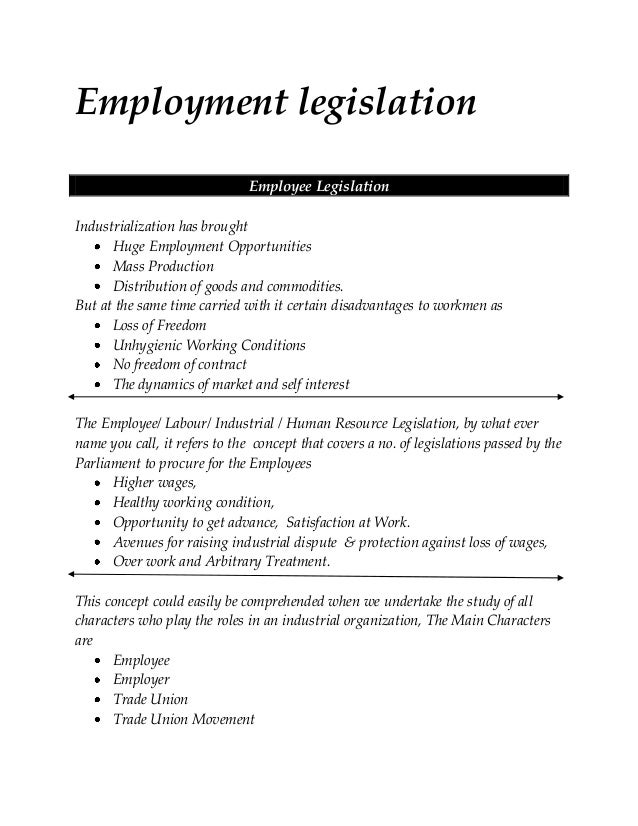 Employment legislation Employee Legislation Industrialization has brought Huge Employment Opportunities Mass Production Di...