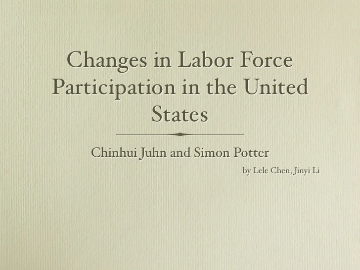 Changes in Labor Force Participation in the United            States     Chinhui Juhn and Simon Potter                    ...