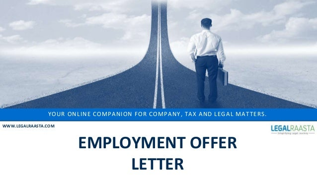 your online companion for company tax and legal matters wwwlegalraastacom meaningofemploymentofferletter what is an employment offer letter