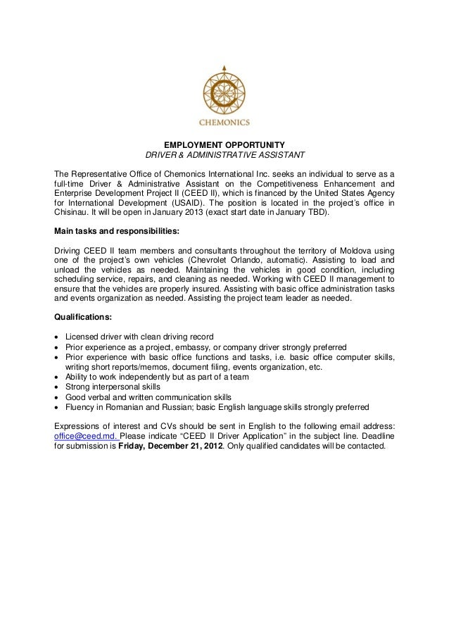 EMPLOYMENT OPPORTUNITY                         DRIVER & ADMINISTRATIVE ASSISTANTThe Representative Office of Chemonics Int...