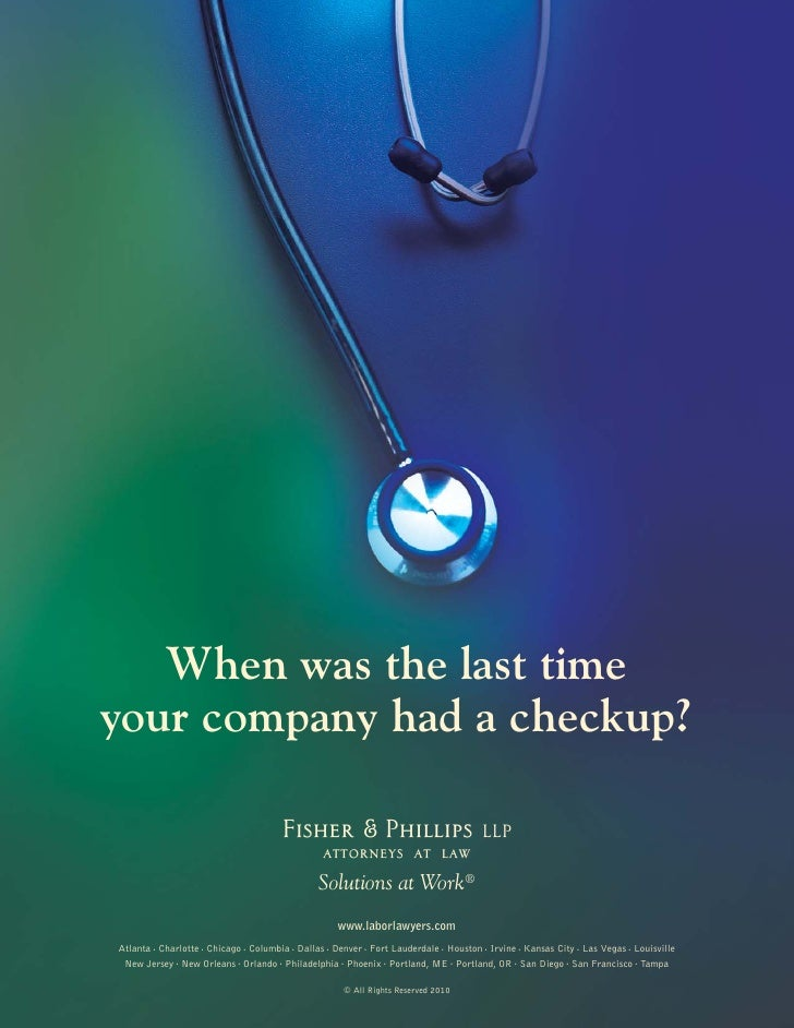 When was the last time your company had a checkup?                                  Fisher & Phillips                     ...
