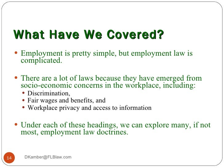 introduction to employment law Introduction to employment law a thorough understanding of employment law is  essential to both maintain compliance with the relevant legislation and to.