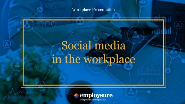 Social media in the workplace This presentation covers some important topics about social media in the workplace. For more...